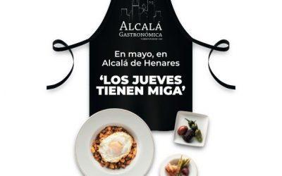 """Durante todo el mes de mayo en Alcalá de Henares """"Los Jueves tienen Miga"""""""